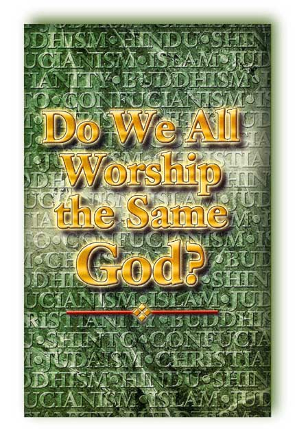 Do We All Worship the Same God